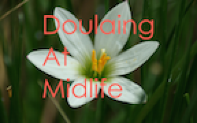 Doulaing at Midlife