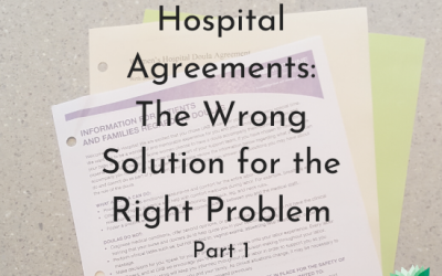 Hospital Doula Agreements - Right Problem, Wrong Solution:Part 1. Text on image of documents - png