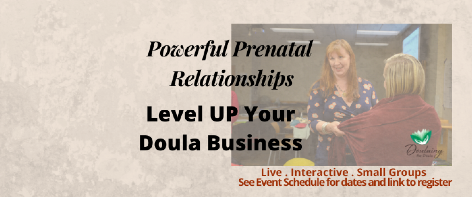 Powerful Prenatal Relationships and Level up Your Doula Business header with picture of Amy and woman - png